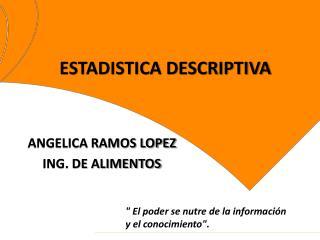 ANGELICA RAMOS LOPEZ ING. DE ALIMENTOS