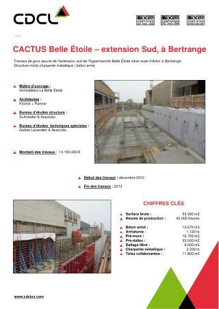 CACTUS Belle Étoile – extension Sud, à  Bertrange