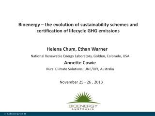 Bioenergy – the evolution of sustainability schemes and certification of lifecycle GHG emissions