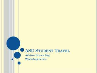 ASU Student Travel
