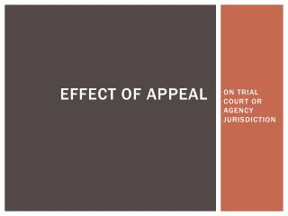 EFFECT OF APPEAL