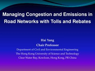 Managing Congestion and Emissions in Road Networks with Tolls and Rebates