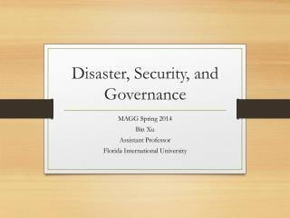 Disaster, Security, and Governance