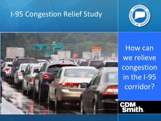 How can we relieve  congestion in the I-95 corridor?