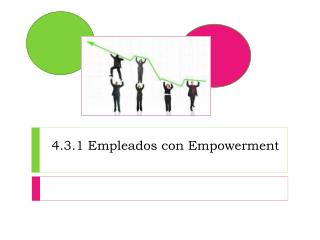 4.3.1 Empleados con  E mpowerment