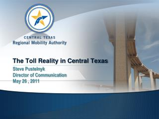 The Toll Reality in Central Texas