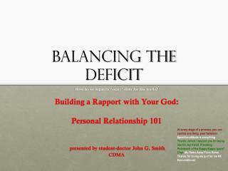 Balancing the Deficit