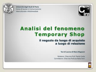 Analisi del fenomeno  Temporary  Shop