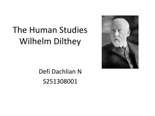The Human Studies Wilhelm Dilthey