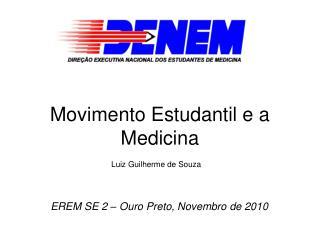 Movimento Estudantil e a Medicina
