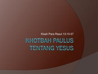 khotbah paulus tentang yesus