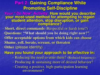Part 2: Gaining Compliance While Promoting Self-Discipline