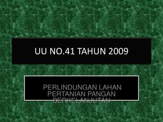 UU NO.41 TAHUN 2009