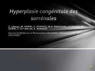 Hyperplasie congénitale des surrénales