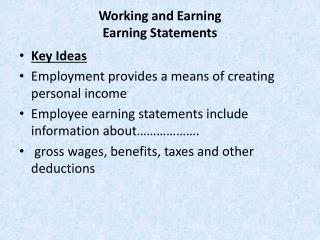 Working and Earning Earning Statements