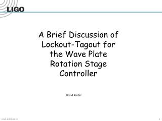 A Brief Discussion of Lockout-Tagout for the Wave Plate Rotation Stage Controller