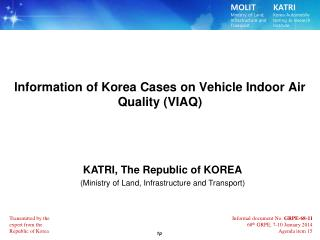 lnformation of Korea Cases on Vehicle Indoor Air Quality (VIAQ)