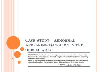 Case Study – Abnormal Appearing Ganglion in the dorsal wrist