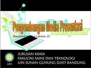 Pengembangan  Media  Presentasi