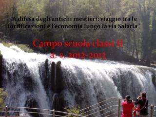Campo scuola classi II a. s. 2012-2013