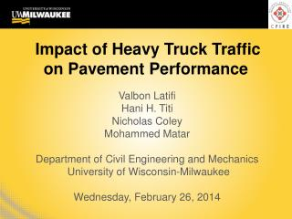 Impact of Heavy Truck Traffic on Pavement Performance