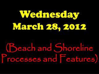 Wednesday March 28, 2012