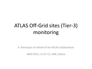 ATLAS Off-Grid sites (Tier-3) monitoring
