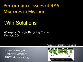 Performance Issues of RAS Mixtures in Missouri