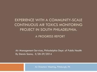 Air Management Services, Philadelphia Dept. of Public Health By Dennis  Sosna,   5/28-29/2014