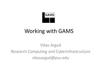 Working with GAMS