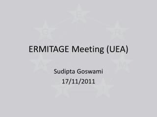 ERMITAGE Meeting (UEA)