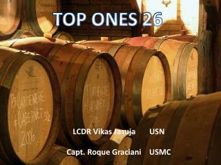LCDR  Vikas Jasuja        USN Capt.  Roque Graciani     USMC