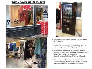 DSM – DOVER STREET MARKET