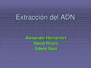 Extracción del ADN
