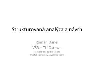 Strukturovaná analýza  a návrh
