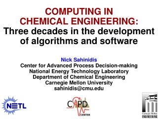 Nick Sahinidis Center for Advanced Process Decision-making National Energy Technology Laboratory