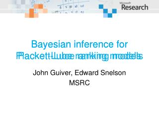 Bayesian inference for  Plackett -Luce ranking models
