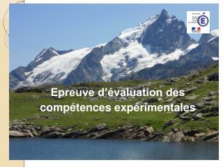 Epreuve d'évaluation des  c ompétences expérimentales
