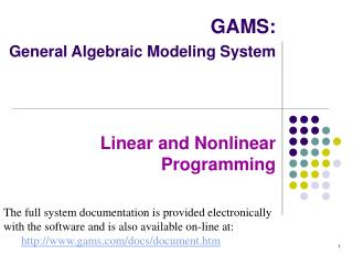 GAMS: General Algebraic Modeling System Linear and Nonlinear  Programming