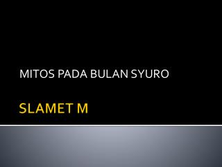 SLAMET M