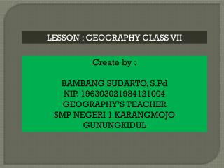 LESSON : GEOGRAPHY CLASS VII