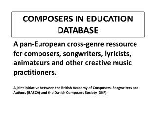 COMPOSERS IN EDUCATION DATABASE