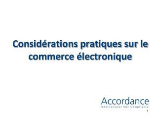 Considérations pratiques sur le commerce électronique