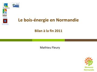 Le  bois-�nergie  en Normandie Bilan � la fin 2011