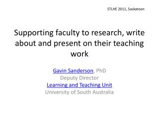 Supporting faculty to research, write about and present on their teaching  work