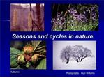 Seasons and cycles in nature