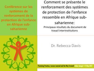 Dr. Rebecca Davis