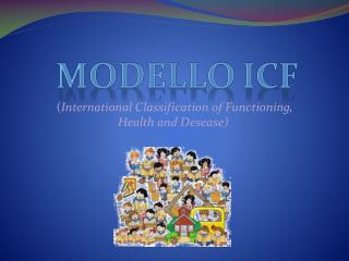 ( International Classification of Functioning, Health  and  Desease )