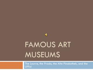 Famous Art Museums