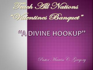 """""""A Divine Hookup"""""""